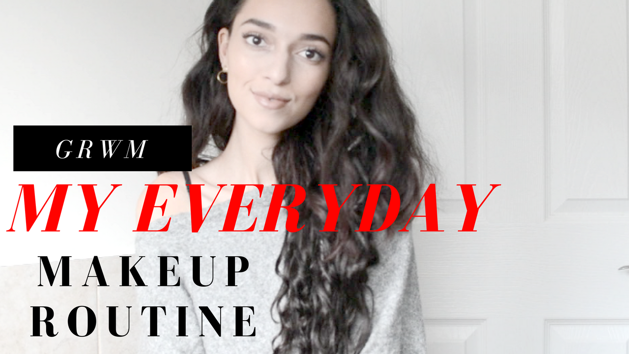 GRWM! My Everyday Makeup Routine